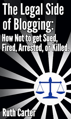 Legal Side of Blogging Book Cover